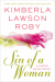 Sin of a Woman (A Curtis Black Novel) - Kimberla Lawson Roby