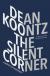 The Silent Corner - Dean Koontz
