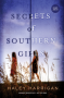 Secrets of Southern Girls: A Novel - Haley Harrigan