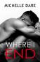 Where I End - Michelle Dare