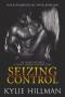 Seizing Control - Kylie Hillman