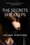 The Secrets She Keeps - Michael Robotham