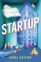 Startup: A Novel - Doree Shafrir