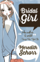 Bridal Girl  - Meredith Schorr