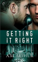 Getting It Right (The Restoration Series) - A.M. Arthur