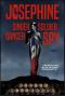 Josephine: Singer, Dancer, Soldier, Spy - Eilidh McGinness