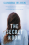 The Secret Room (A Zoe Goldman novel) - Sandra Block