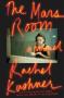 The Mars Room - Rachel Kushner