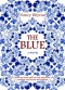 The Blue. A Novel. - Nancy Bilyeau