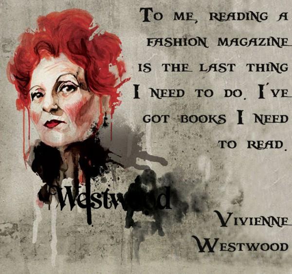 Vivienne Westwood on Books v Fashion Magazines