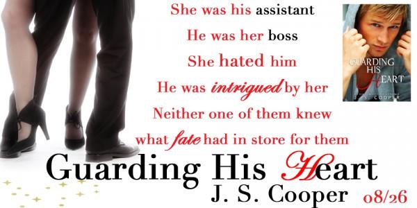Guarding his heart  JS Cooper