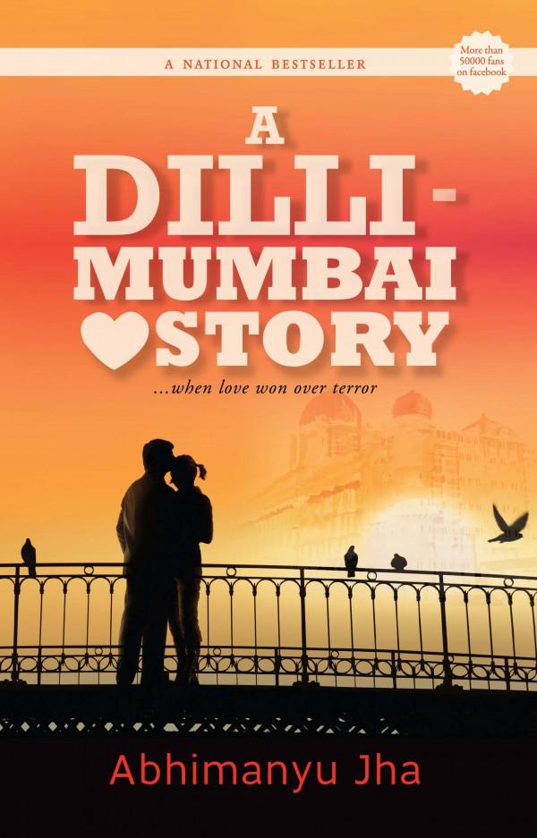 Mumbai 2008 - A Love Story (A Dilli-Mumbai Love Story) Cover