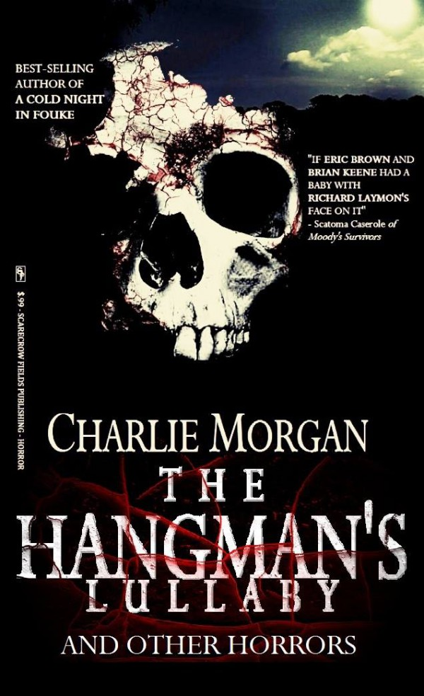 Charlie's new title, The Hangman's Lullaby, will be out March 1st