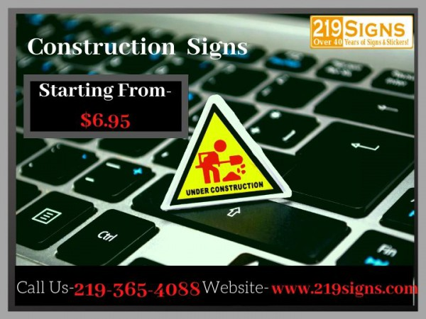 Customizable Construction Signs - Custom Online Signs