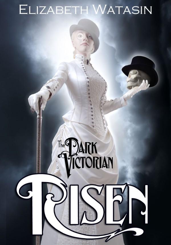 The new Dark Victorian: RISEN cover!