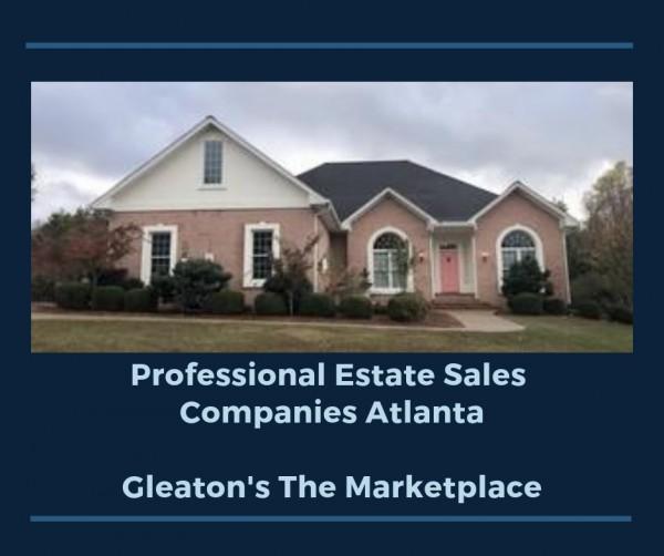 Top 10 Estate Sales Companies in Atlanta   Gleaton's The Marketplace