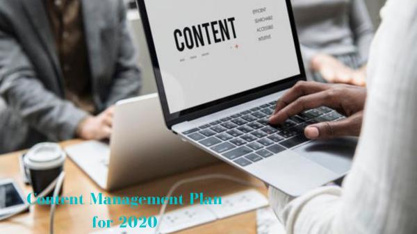 Content Management Plan for 2020