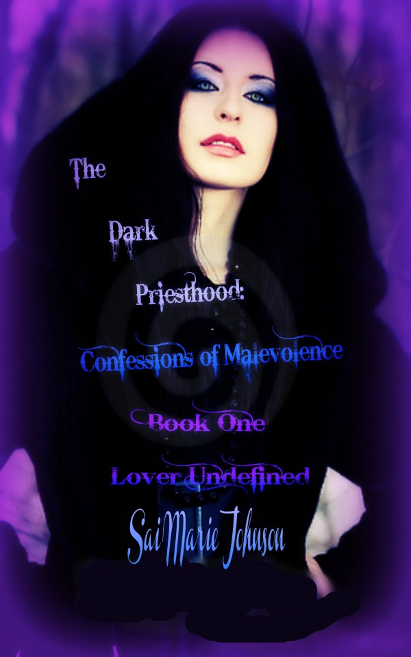The Dark Priesthood: the Confessions of Malevolence Sanguine Lineage #1 Lover Undefined
