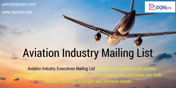 Obtain the Largest Collection of 7,236 Aviation Industry Mailing Lists