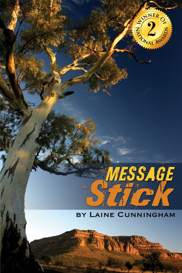 Message Stick: A Novel of Australia