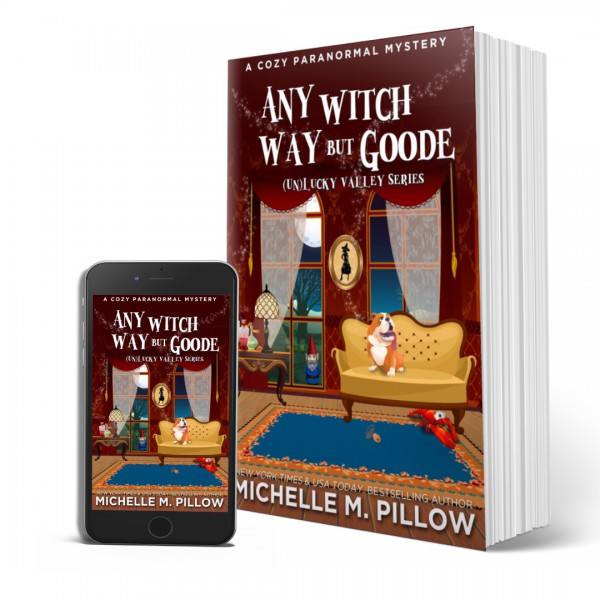 Any Witch Way But Goode by Michelle M. Pillow