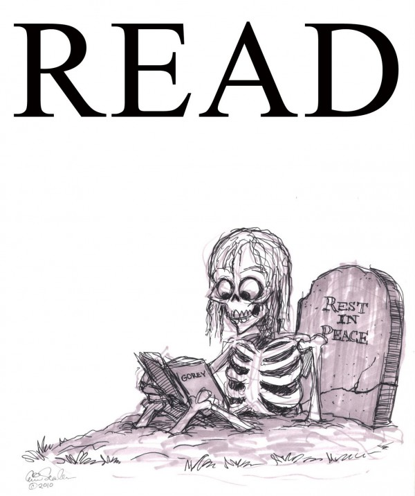 """even the dead loves to read"""