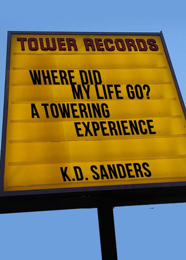 Memoir: Homeless Musician finds employment at Tower Records