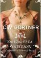 Księżniczka Watykanu - C.W. Gortner