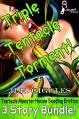 Triple Tentacle Torment!: Tentacle Monster Hucow Seeding Erotica 3 Story Bundle - H.R. Giggles