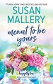 Meant to Be Yours (Happily Inc. #5) - Susan Mallery