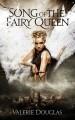 Song of the Fairy Queen - Valerie Douglas