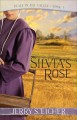 Silvia's Rose (Peace in the Valley Book 1) - Jerry S. Eicher