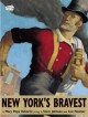 New York's Bravest - Mary Pope Osborne