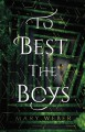 To Best the Boys - Mary Weber