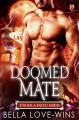 Doomed Mate - Bella Love-Wins