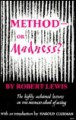 Method or Madness? - Robert Lewis, Harold Clurman