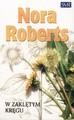 W zaklętym kręgu - Nora Roberts