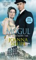 Mogul (The Knickerbocker Club) - Joanna Shupe