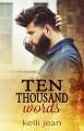 Ten Thousand Words - Kelli Jean