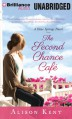 The Second Chance Cafe - Alison Kent
