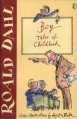 Boy: Tales of Childhood - Roald Dahl, Quentin Blake