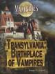 Transylvania: Birthplace of Vampires - Robert Z. Cohen