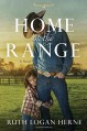 Home on the Range: A Novel (Double S Ranch) - Ruth Logan Herne