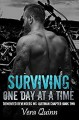 Surviving, One Day at a Time (Demented Revengers MC: Quitman Chapter Book 2) Kindle Edition - Vera Jones Quinn