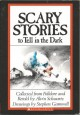 Scary Stories to Tell in the Dark - Alvin Schwartz,Stephen Gammell
