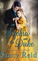 Sophia and the Duke (Forever Yours Book 7) - Stacy Reid