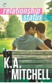 Relationship Status - K.A. Mitchell