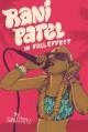 Rani Patel in Full Effect - Sonia Patel