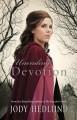 Unending Devotion[UNENDING DEVOTION][Paperback] - JodyHedlund