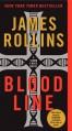 Bloodline: A Sigma Force Novel - James Rollins